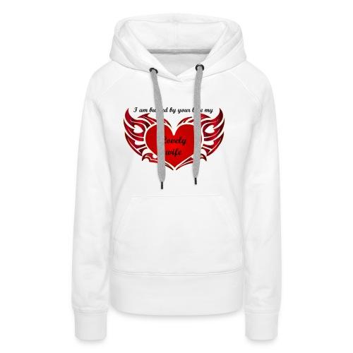 Ton amour m'enflamme le coeur - Sweat-shirt à capuche Premium pour femmes