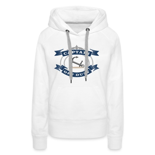 Captain Off Duty - Captain out of service - Women's Premium Hoodie
