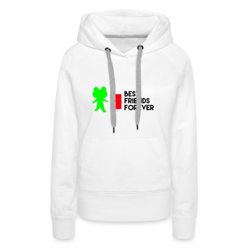 Best friends forever - Women's Premium Hoodie