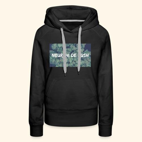 NEURCHI DE KUSH - Sweat-shirt à capuche Premium pour femmes