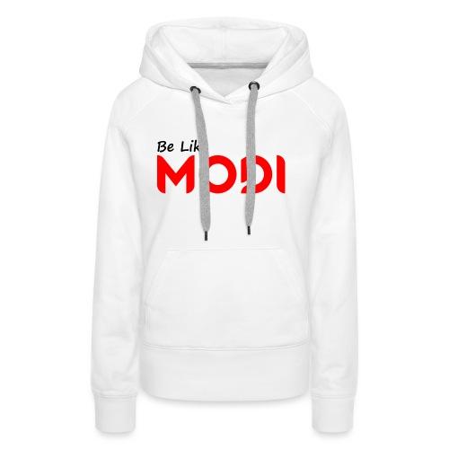 Be Like MoDi - Bluza damska Premium z kapturem