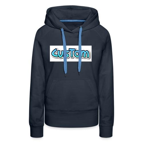 CusTom NORMAL - Vrouwen Premium hoodie