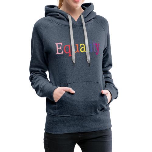 Equality   Regenbogen   LGBT   Proud - Frauen Premium Hoodie