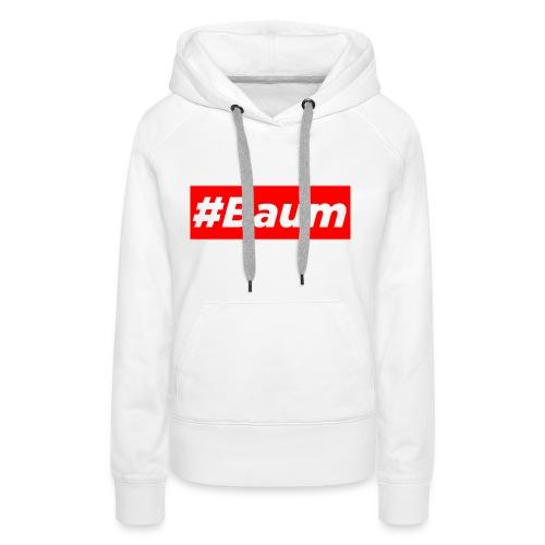 #Baum - Frauen Premium Hoodie