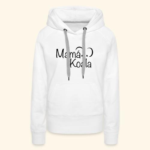 Mamá Koala - Sudadera con capucha premium para mujer
