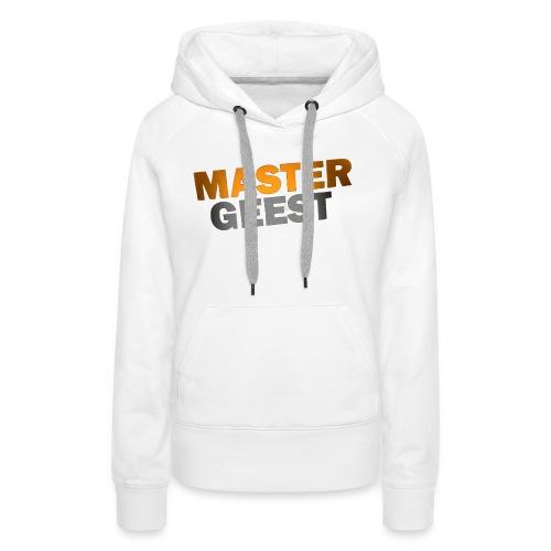Mastergeest T-Shirt met lange mouwen - Vrouwen Premium hoodie