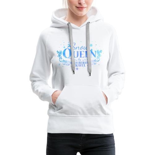 Snow Queen - Felpa con cappuccio premium da donna