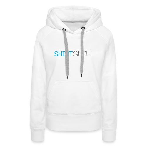 SHIRTGURU - Frauen Premium Hoodie