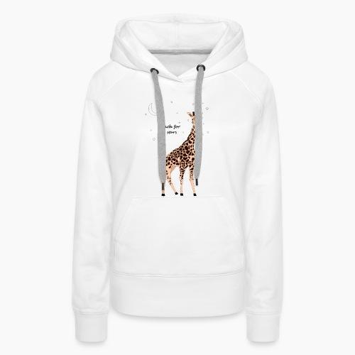 Giraffe - Reach for the stars - Women's Premium Hoodie