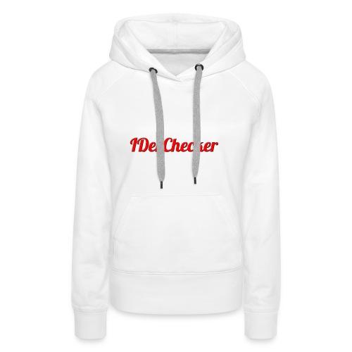 IDerChecker - Frauen Premium Hoodie