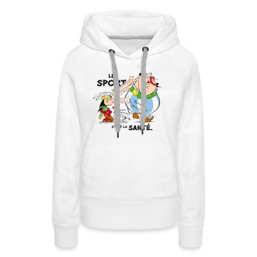 Astérix et Obélix - Le sport c'est la santé - Sweat-shirt à capuche Premium pour femmes