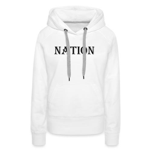 Nation Wear - Vrouwen Premium hoodie