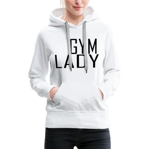 Gym Lady - Frauen Premium Hoodie