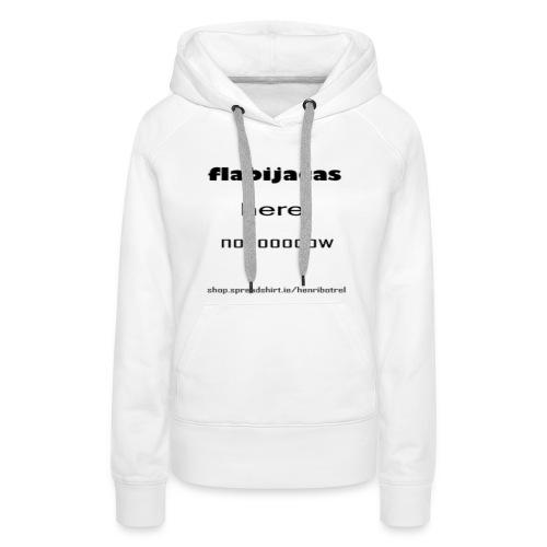 flabijacas - Women's Premium Hoodie