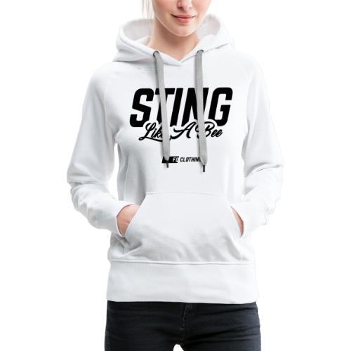 Sting Like A Bee 2.0 - Women's Premium Hoodie