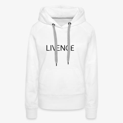 Livenge - Vrouwen Premium hoodie