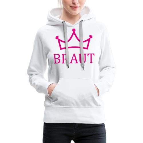 Braut Krone pink Junggesellinnenabschied - Frauen Premium Hoodie