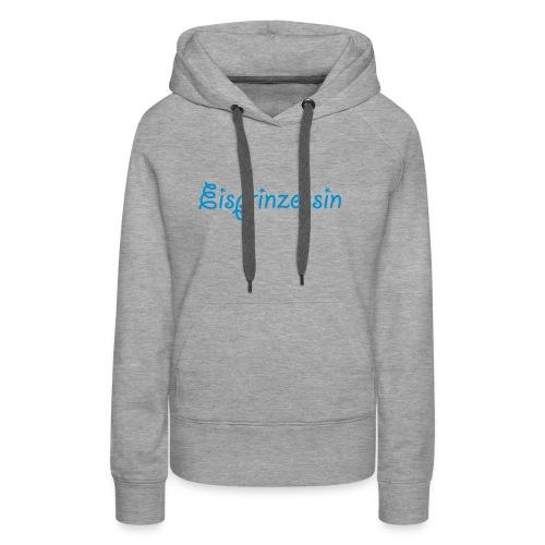 Eisprinzessin, Ski Shirt, T-Shirt für Apres Ski - Frauen Premium Hoodie