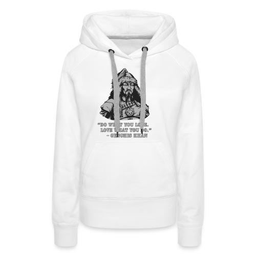 Genghis Khan quote - Vrouwen Premium hoodie