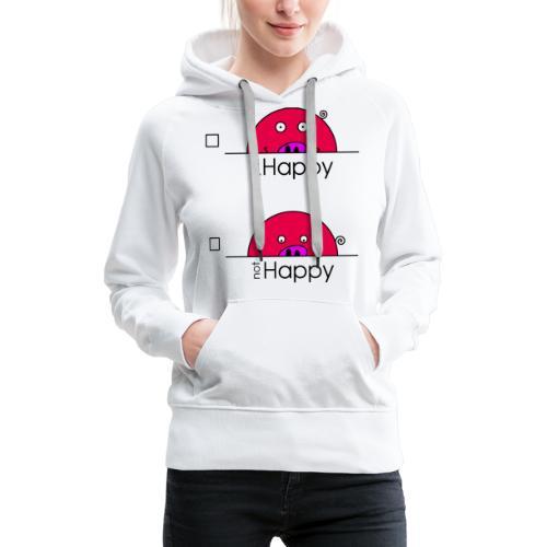 Happy Rosanna - « just / not Happy » - c - Sweat-shirt à capuche Premium pour femmes
