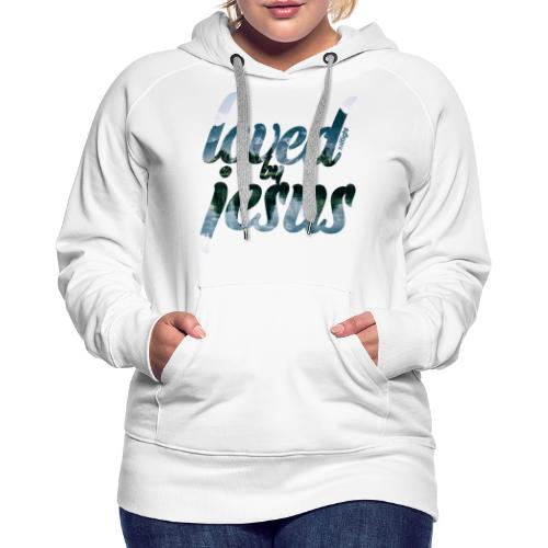 LOVED BY JESUS - Women's Premium Hoodie