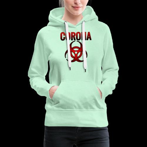 Corona Virus CORONA Pandemie - Frauen Premium Hoodie