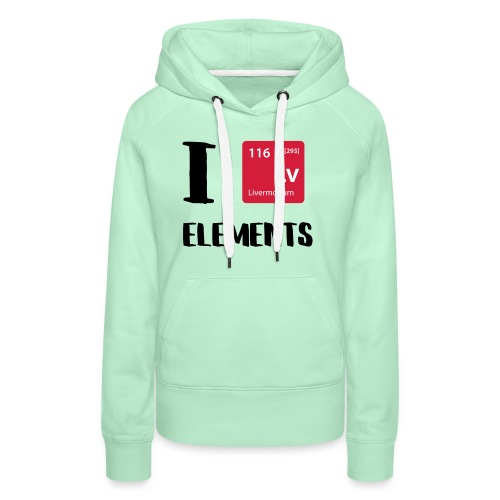 I love Elements - Frauen Premium Hoodie