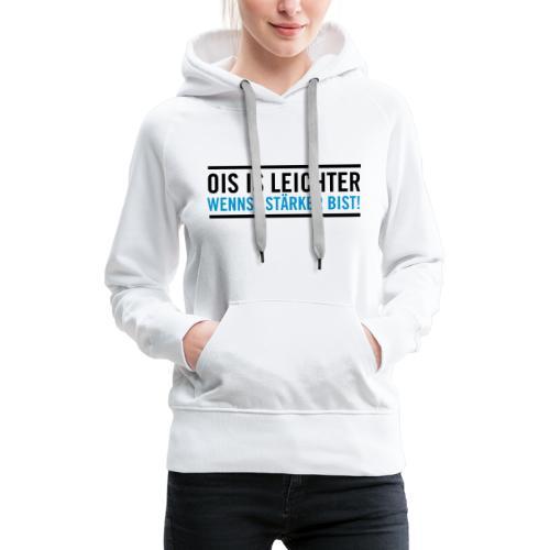 OIS_IS_LEICHTER_WENNST_STÄRKER_BIST_black/blue - Frauen Premium Hoodie