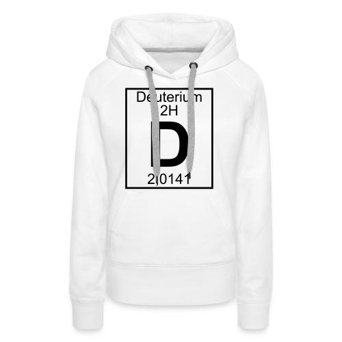 D (Deuterium) - Element 2H - pfll - Women's Premium Hoodie