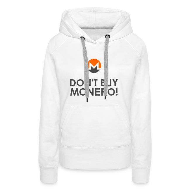Don't Buy Monero!