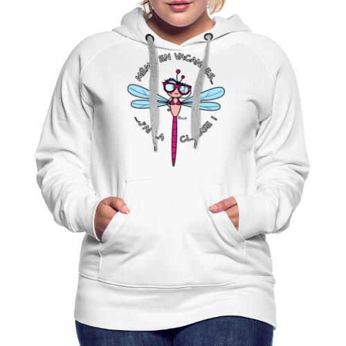 Libellule J'ai La CLASSE WT - Sweat-shirt à capuche Premium pour femmes