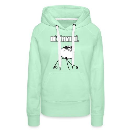 DÉTÉRMINÉ. - Sweat-shirt à capuche Premium pour femmes