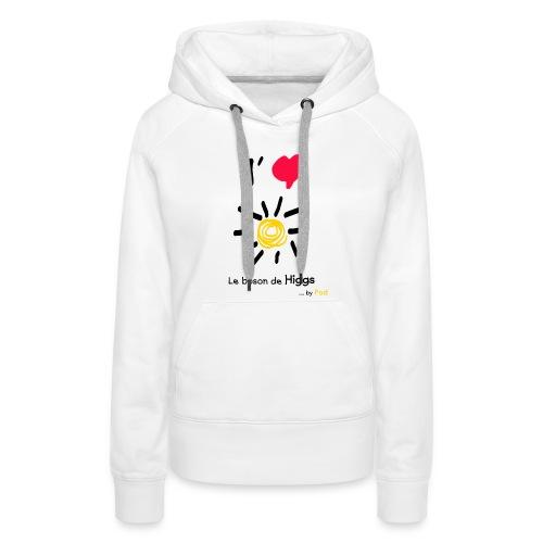 I love le boson de Higgs - Sweat-shirt à capuche Premium pour femmes