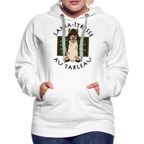 Lama-îtresse, tableau, maîtresse, cadeau, vacances - Sweat-shirt à capuche Premium pour femmes