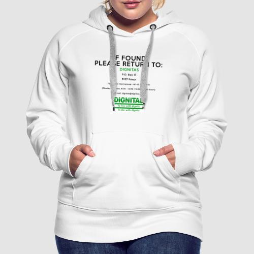 Dignitas - If found please return joke design - Women's Premium Hoodie