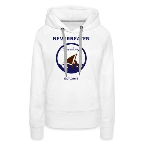 Traveling, Neverbeaten - Frauen Premium Hoodie