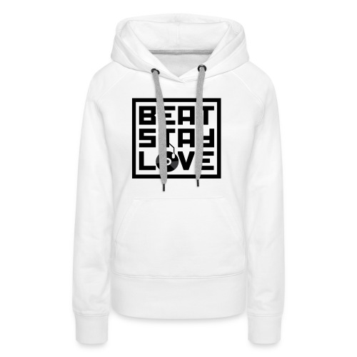 Beat.Stay.Love - Frauen Premium Hoodie