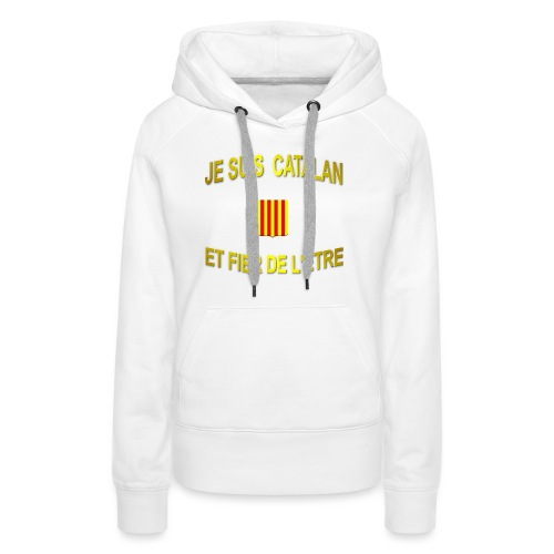 Tee-Shirt supporter du pays CATALAN - Sweat-shirt à capuche Premium pour femmes
