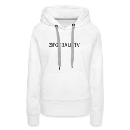 Fotballtv logo - Premium hettegenser for kvinner