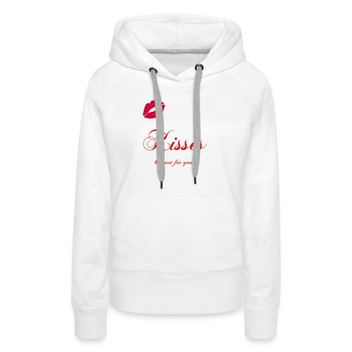 Kisses - but not for you ! - Wild`n Heart - Frauen Premium Hoodie