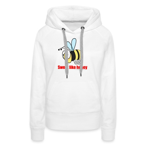 Sweet like honey - Biene - Frauen Premium Hoodie