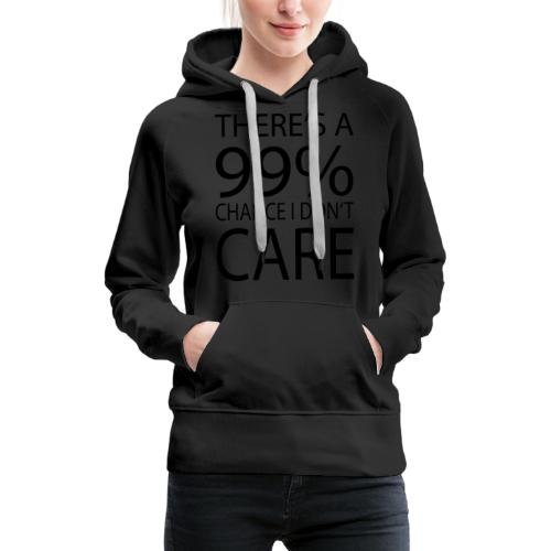 Ist mir egal lustiges Design Sarkasmus - Frauen Premium Hoodie