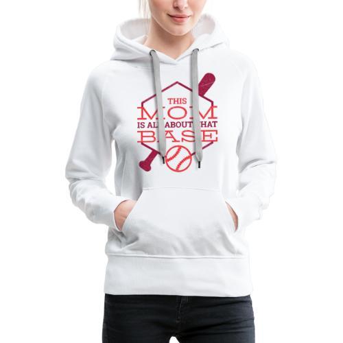 Bestes Baseball Mamma Design - Frauen Premium Hoodie
