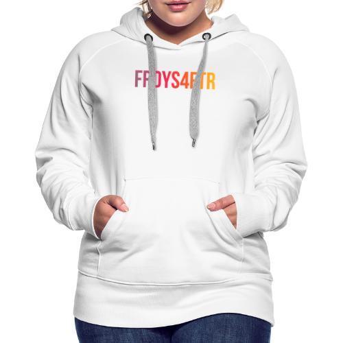 FRDYS4FTR - Fridays For Future - Cooles Statement - Frauen Premium Hoodie