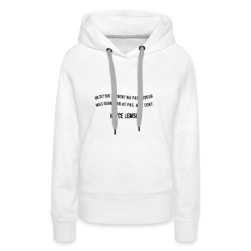 Punchline de Hayce lemsi - Sweat-shirt à capuche Premium pour femmes
