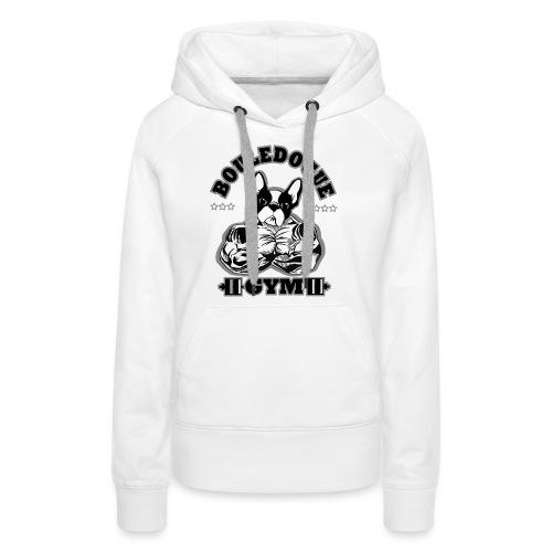 bouledogue gym - Sweat-shirt à capuche Premium pour femmes