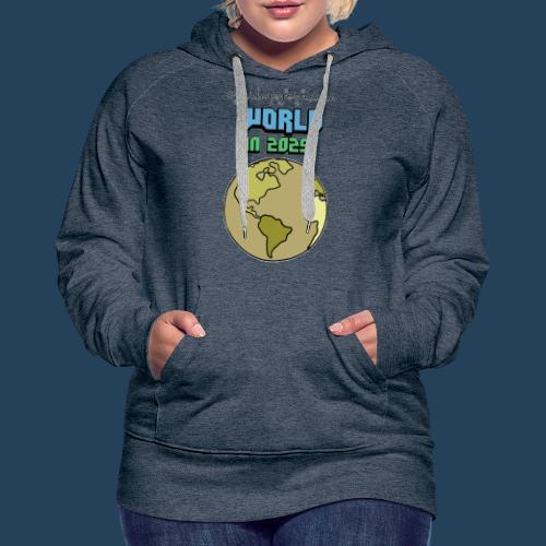 World in 2029 #fridaysforfuture #timetravelcontest - Frauen Premium Hoodie