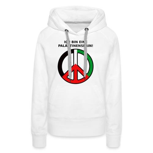 Ich bin eine Palästinenserin - Frauen Premium Hoodie