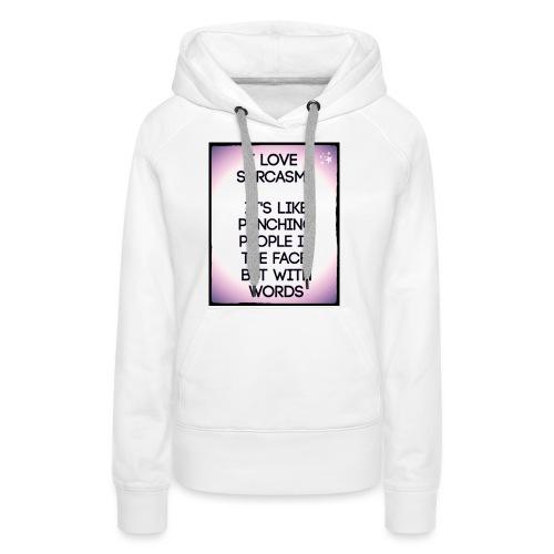 SARCASM - Vrouwen Premium hoodie