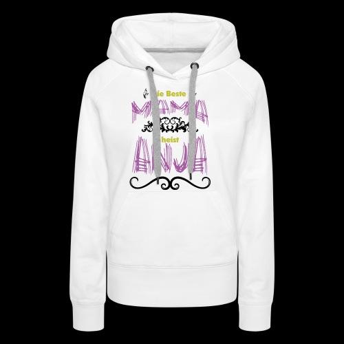 Mama Anja - Frauen Premium Hoodie